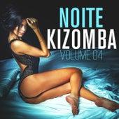 Noite Kizomba, Vol. 4 by Various Artists