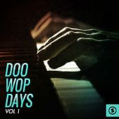 Play & Download Doo Wop Days, Vol. 1 by Various Artists | Napster