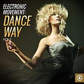 Play & Download Electronic Movement: Dance Way, Vol. 2 by Various Artists | Napster