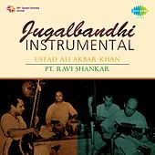 Play & Download Jugalbandi - Instrumental: Ustad Ali Akbar Khan, Pt. Ravi Shankar by Various Artists | Napster