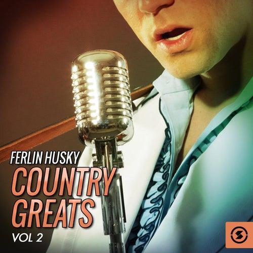 Country Greats, Vol. 2 by Ferlin Husky
