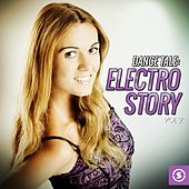 Play & Download Dance Tale: Electro Story, Vol. 2 by Various Artists | Napster
