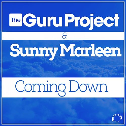Play & Download Coming Down by Guru Project | Napster