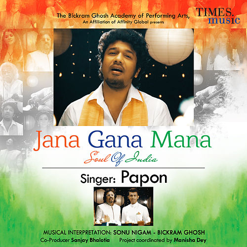 Play & Download Jana Gana Mana (Soul of India) - Single by Papon | Napster