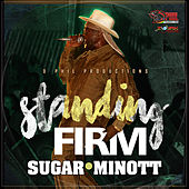 Play & Download Standing Firm - Single by Sugar Minott | Napster