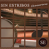 Play & Download Sin Estribos: Chacareras by Various Artists | Napster