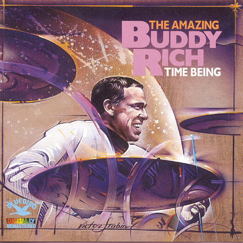 Play & Download Time Being by Buddy Rich | Napster