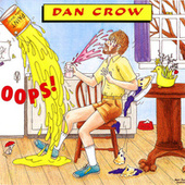 Play & Download Oops! by Dan Crow | Napster