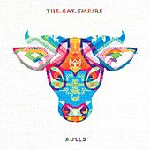 Bulls by The Cat Empire