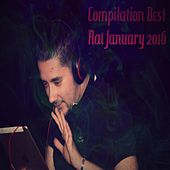 Play & Download Compilation Best Rai January 2016 by Various Artists | Napster