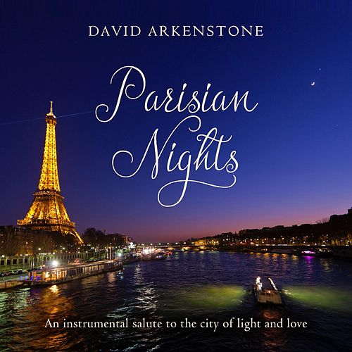 Parisian Nights von David Arkenstone