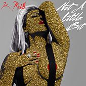 Play & Download Not A Little Bit by K. Michelle | Napster