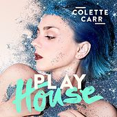Play & Download Play House by Colette Carr | Napster