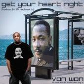 Get Your Heart Right by Von Won