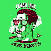 Play & Download Red Light, Green Light (Zeds Dead Remix) by Omar LinX | Napster