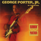 Runnin' Partner by George Porter, Jr.
