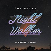 Nightwalker (feat. Whitney Lyman) by Theoretics