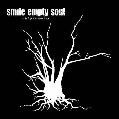 Play & Download Shapeshifter by Smile Empty Soul | Napster