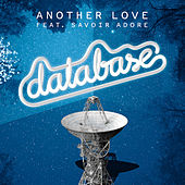 Another Love (feat. Savoir Adore) by Database