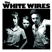 Wwiii by The White Wires