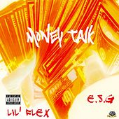Money Talk by E.S.G.