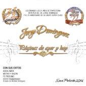 Páginas De Ayer y Hoy by Jorge Dominguez y su Grupo Super Class