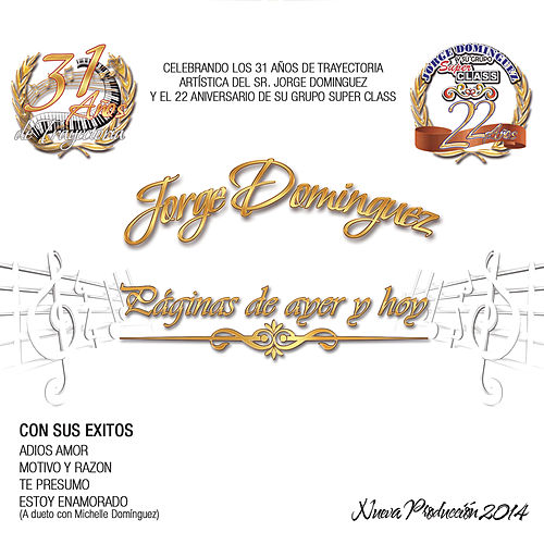Play & Download Páginas De Ayer y Hoy by Jorge Dominguez y su Grupo Super Class | Napster