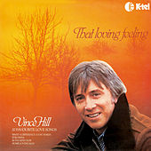 Play & Download That Loving Feeling by Vince Hill | Napster