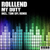 Play & Download My Duty by RolllenD | Napster