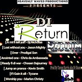 Play & Download Di Return Riddim by Various Artists | Napster