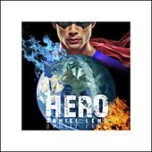 Play & Download Hero by Daniel Lenz | Napster