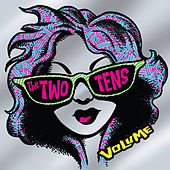 Play & Download Volume by The Two Tens | Napster