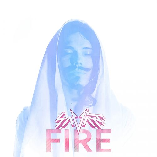 Play & Download Fire by Savant | Napster