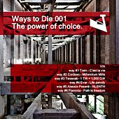 Play & Download WTD 001 The Power of Choice - Single by Various Artists | Napster