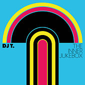 Play & Download The Inner Jukebox by DJ T. | Napster