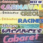Play & Download Best of ambiance créole by Various Artists | Napster