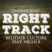 Play & Download Right Track by Brother Culture | Napster