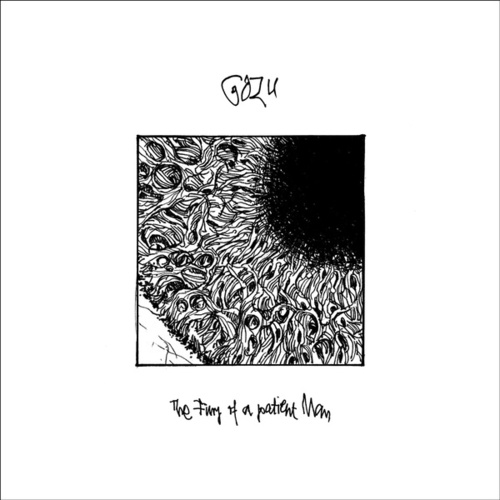 Play & Download The Fury Of A Patient Man by Gozu | Napster