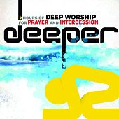 Deeper Songs For Prayer and Intercession by Various Artists