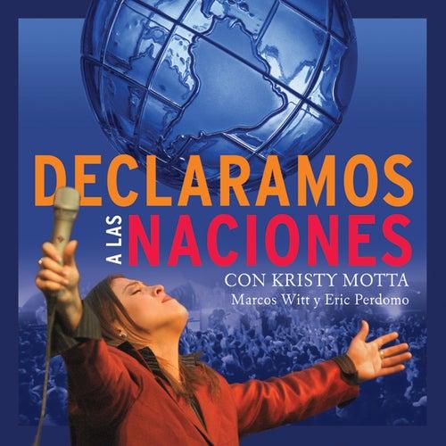 Declaramos A Las Naciones by Eric Perdomo