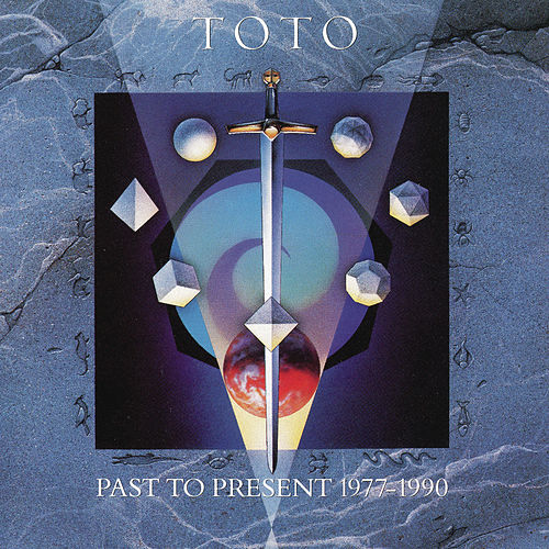 Play & Download Past To Present by Toto | Napster