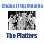 Shake It Up Mambo von The Platters