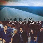 Going Places by Crabb Revival