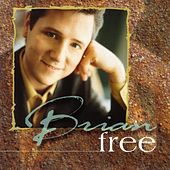 Play & Download Brian Free by Brian Free | Napster