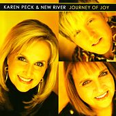 Play & Download Journey of Joy by Karen Peck & New River | Napster