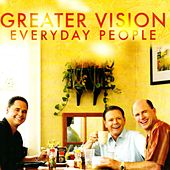 Play & Download Everyday People by Greater Vision | Napster