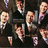 Real Faith by Brian Free & Assurance