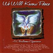 Play & Download We Will Know Peace: A Christmas Experience by Various Artists | Napster