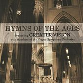 Play & Download Hymns Of The Ages by Greater Vision | Napster
