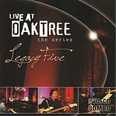 Play & Download Live At Oaktree by Legacy Five | Napster